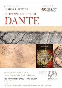  &quot;LE TERZINE PERDUTE DI DANTE&quot; , DI BIANCA GARAVELLI, BALDINI &amp; CASTOLDI, 2012