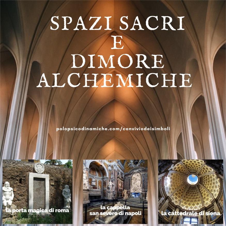 Spazi Sacri e Dimore Alchemiche 2018