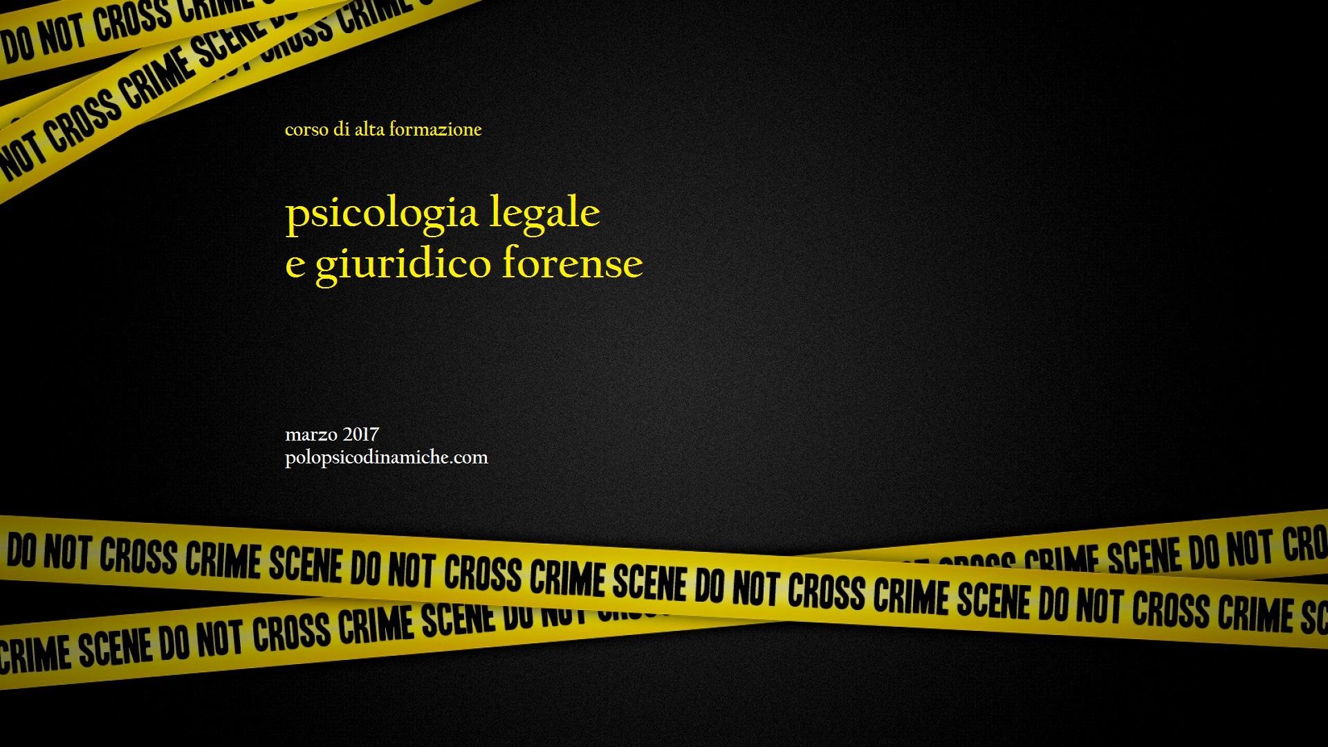 Psicologia Legale e Giuridico-Forense
