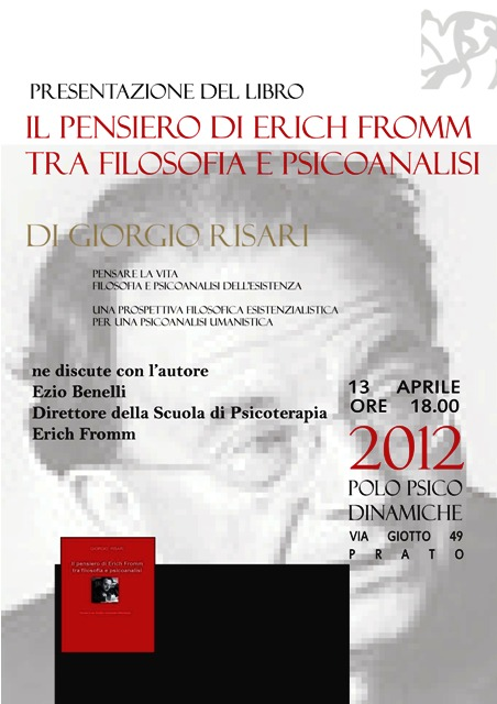 ERICH FROMM - GIORGIO RISARI - 13 04 2012