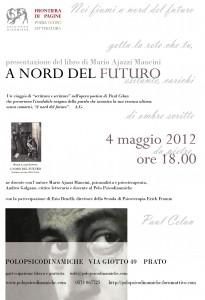 4 maggio 2012 ore 18,00 A NORD DEL FUTURO Celan-4-maggio-2012-DEF1-205x300